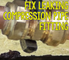 How to fix a leaking compression pipe fitting