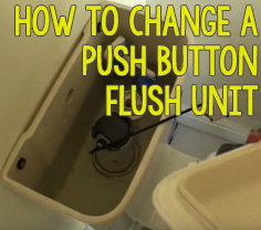 How to change a push button flush unit