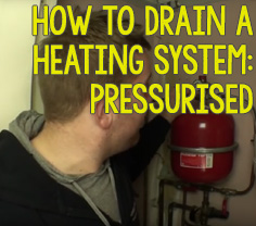 How to drain your pressurised heating system
