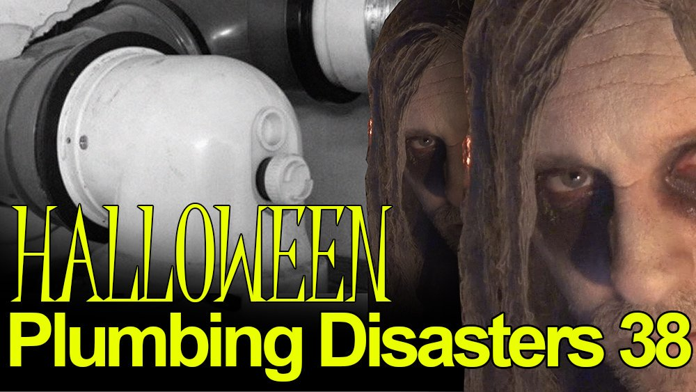 Halloween Plumbing Disasters Out Now!