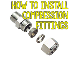 How to Install Compression Fittings