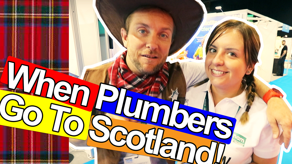When Plumbers go to Scotland - Installer Show