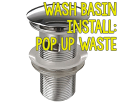 Wash Basin Install - Pop Up Waste